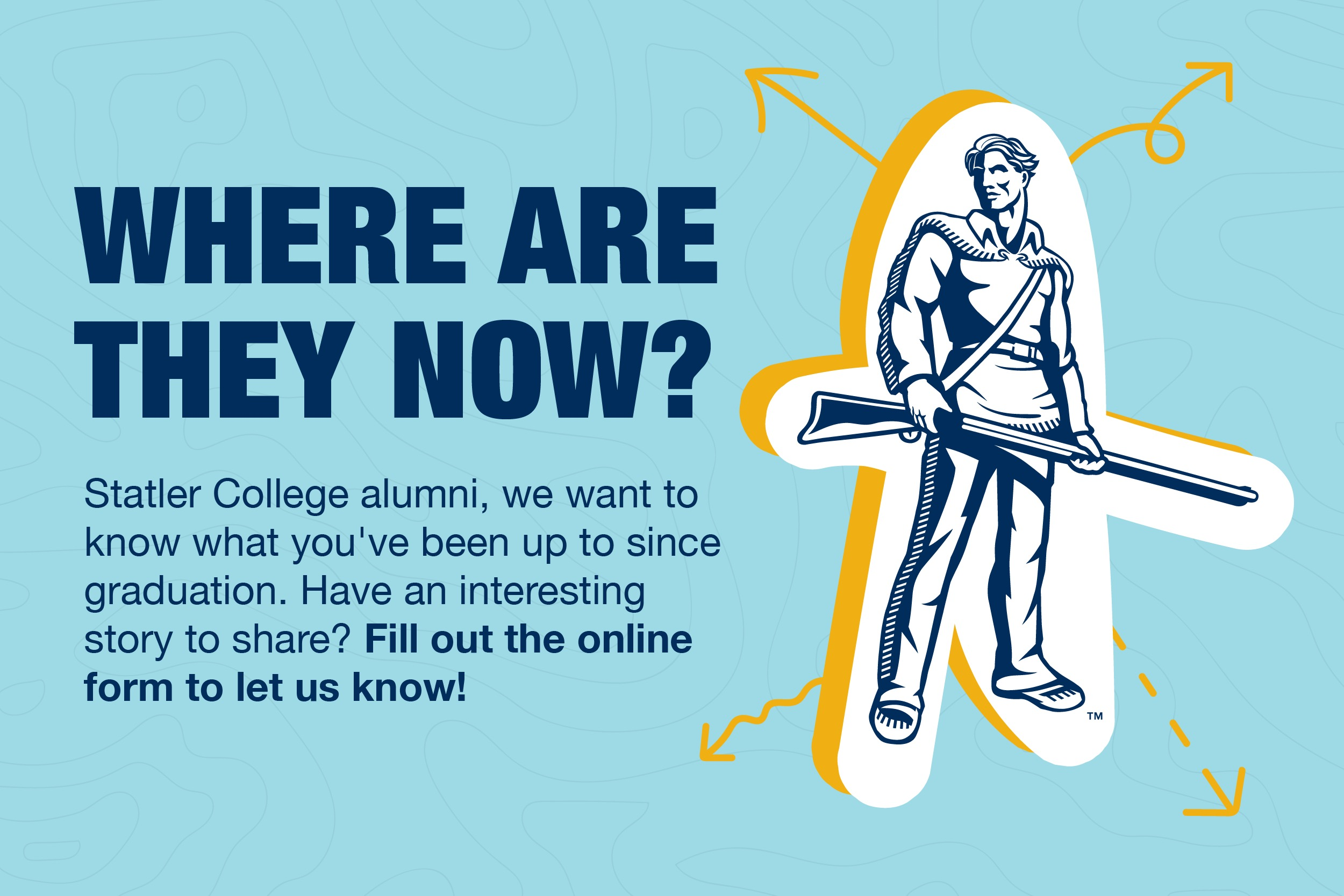 Where are they now? Statler College alumni, we want to know what you've been up to since graduation. Have an interesting story to share? Fill out the online form to let us know!